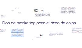 Plan de marketing para el área de cajas