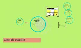 Copy of Caso de estudio