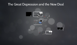 202 - The Great Depression and the First New Deal