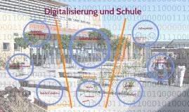 Digitalisierung und Schule