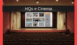 HQ e Cinema