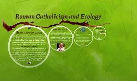 Roman Catholicism and Ecology