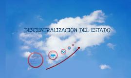 DESCENTRALIZACIÓN DEL ESTADO