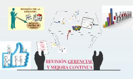REVISIÓN GERENCIAL Y MEJORA CONTINUA