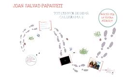 JOAN SALVAT-PAPASSEIT - TOT L'ENYOR DE DEMÀ I CAL·LIGRAMA 2