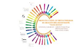 Copy of PROYECTO A NIVEL DE PREFACTIBILIDAD DE CREACIÓN DEL RESTAURA