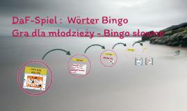 Copy of DaF-Spiel :  Wörter Bingo