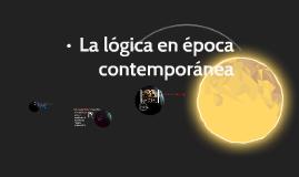 Copy of La lógica en época contemporánea