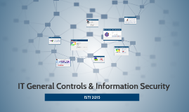 IT General Controls & Information Security