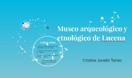 Museo arqueológico y etnológico de Lucena