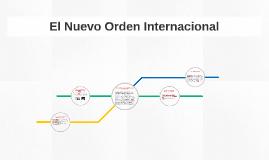 El Nuevo Orden Internacional