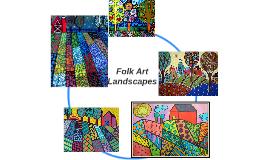 Folk Art Landscapes