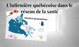 Présentation du réseau québécois