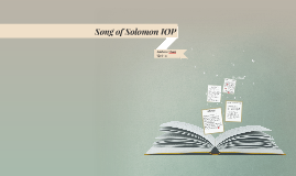 Song of Solomon IOP