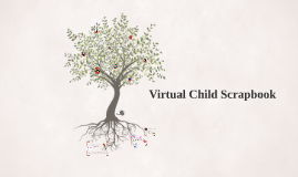 Virtual Child Scrapbook