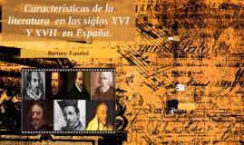 Características de la literatura  en los siglos XV, XVI Y XV