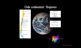 Chile continental:  Regiones