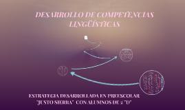DESARROLO DE COMPETENCIAS LINGUISTICAS