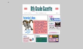 8th Grade Gazette