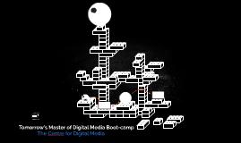 Tomorrow's Master of Digital Media