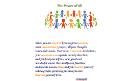 The Value of One, The Power of All - Inspiration