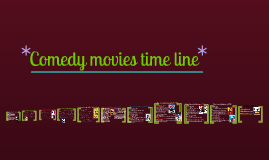 Comdey movies time line