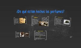 ¿De qué están hechos los perfumes?