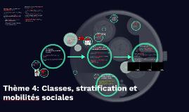 Thème 4: Classes, stratification et mobilités sociales