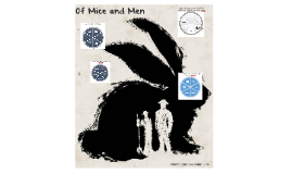 Of Mice and Men update