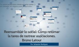 Reensamblar lo social: Cómo retomar la tarea de rastrear aso