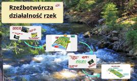 Rzeźbotwórcza działalność rzek