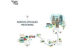 ALBERTO NORMAS OFICIALES MEXICANAS