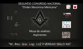 """Segundo Congreso Nacional """"Orden Masónica Mexicana"""""""
