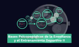BASES PSICOPEDAGÓGICAS