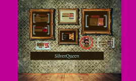 Copy of SilverQueen