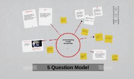Copy of 5 Question Model