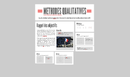 METHODES QUALITATIVES