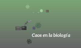 Caos en la biología