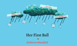 Her First Ball: Diction, Language and Structure