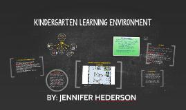 KINDERGARTEN LEARNING ENVIRONMENT