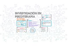 INVESTIGACIÓN EN PSICOTERAPIA