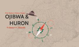 OJIBWA & HURON