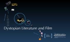Dystopian Literature and Film