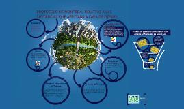 Copy of PROTOCOLO DE MONTREAL RELATIVO A LAS SUSTANCIAS QUE AFECTAN