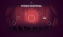 VIDEO FESTIVAL