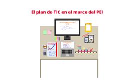 Copy of EL PLAN DE TIC EN EL MARCO DEL PEI