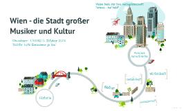Copy of Wien - die Stadt großer   Musiker und Kultur