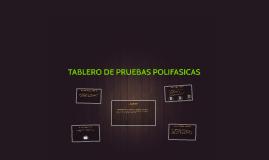 TABLERO DE PRUEBAS POLIFASICAS