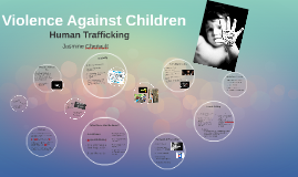 Violence Against Children:  Human Trafficking