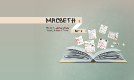MACBETH : ACT 2
